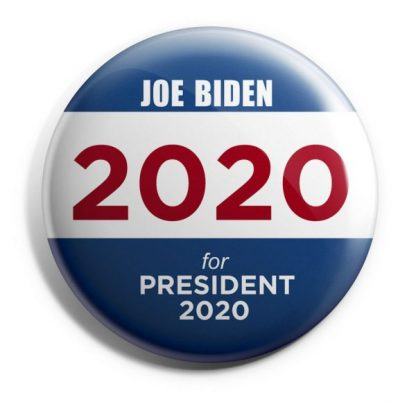 Joe Biden - 2020 - for President 2020 Campaign Button (BIDEN-704)