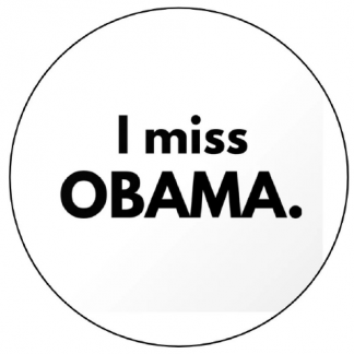 i miss obama button